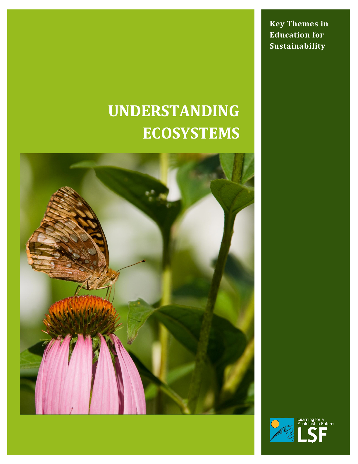 Learning For A Sustainable Future Ecosystems